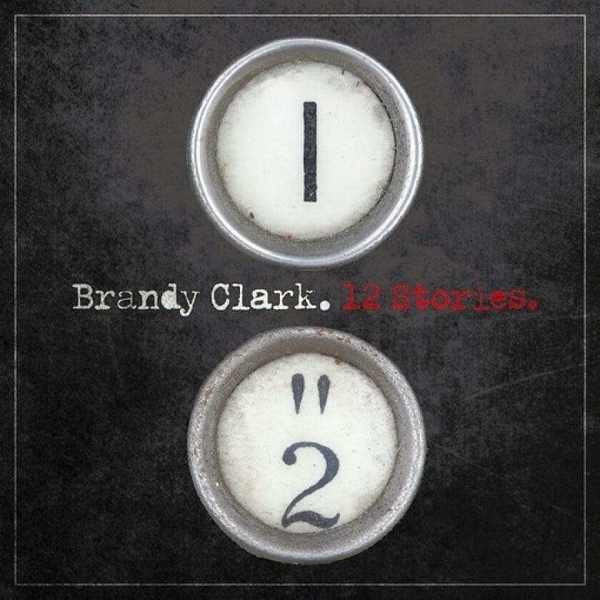 """12 Stories"" by Brandy Clark"
