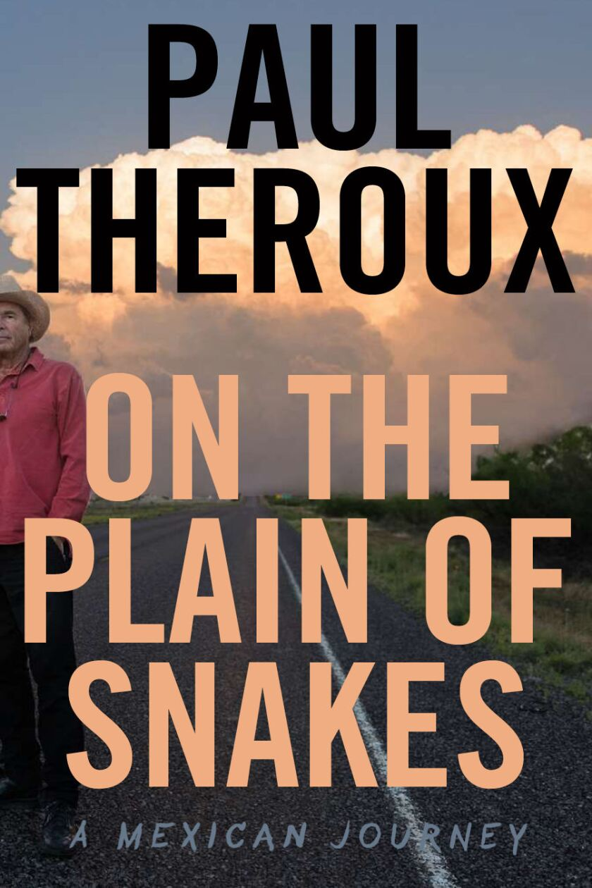 "Paul Theroux's ""On the Plain of Snakes"""