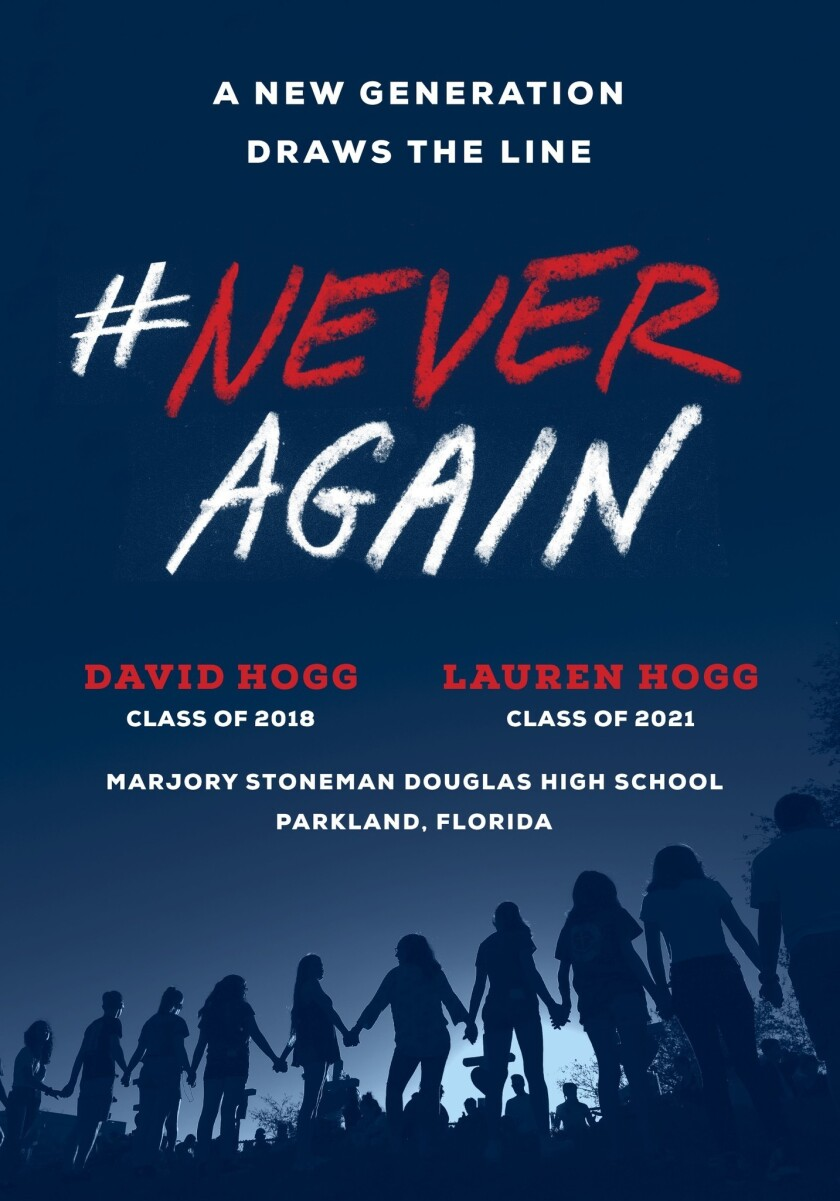 """Bookjacket for """"#NeverAgain: A Generation Draws the Line"""" by David Hogg and Lauren Hogg."""