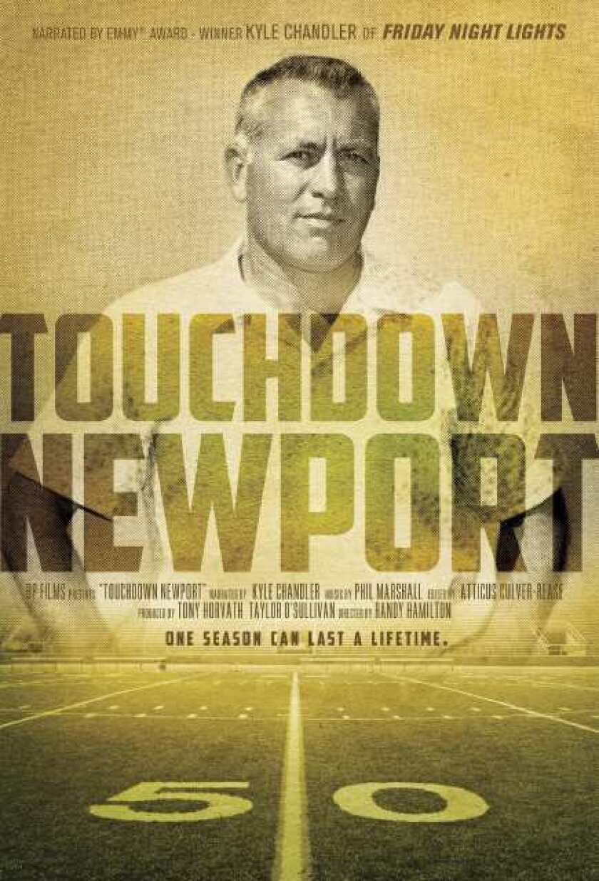 'Touchdown Newport' is about the 1970 Newport Harbor High football team.