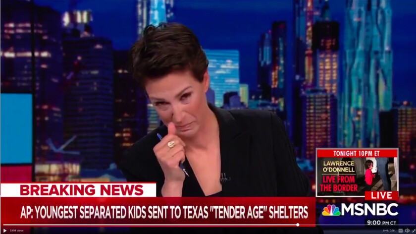 """Rachel Maddow brought to tears on her MSNBC show when news breaks of """"tender age"""" shelters for babies and toddlers separated from their parents at the U.S.-Mexico border."""