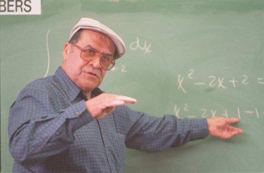 Jaime Escalante gained worldwide attention for his teaching of mathematics at Garfield High School.
