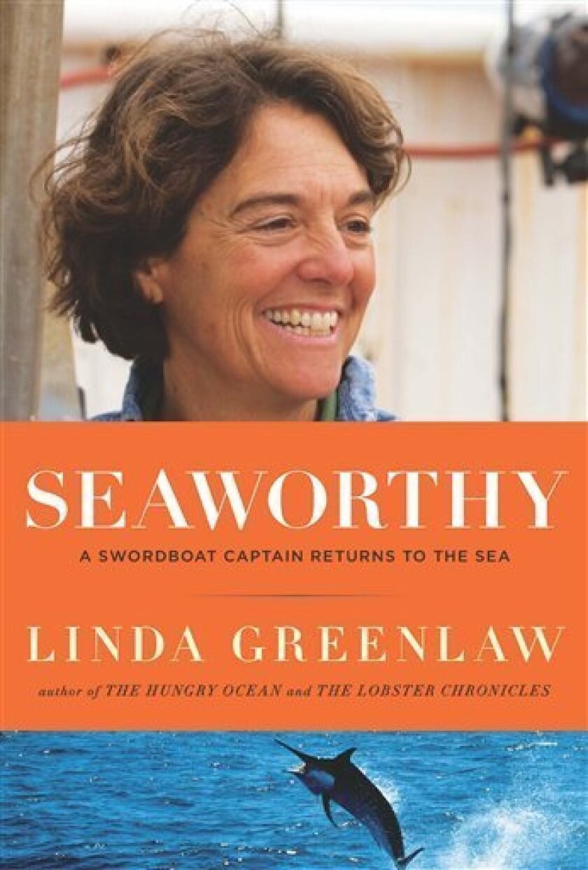 """In this book cover image released by Viking Press, """"Seaworthy: A Swordboat Captain Returns to the Sea"""" by Linda Greenlaw is shown. (AP Photo/Viking Press)"""
