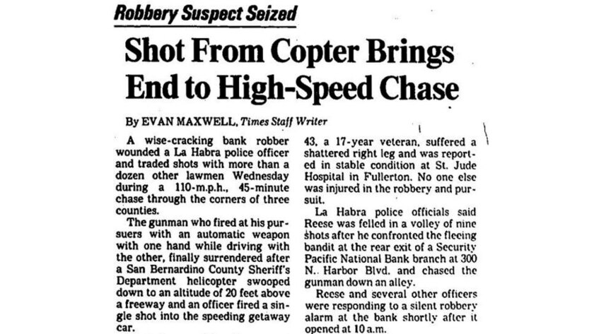 One for the history books: A wild chase from 1982 in which a San Bernardino County sheriff's deputy in a chopper opened fire on a suspect in a car.