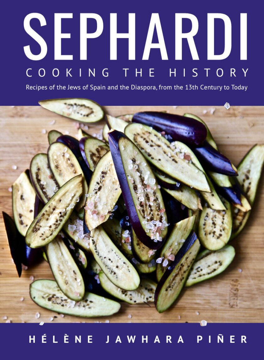 """Cover of """"Sephardi: Cooking the History, Recipes of the Jews of Spain and the Diaspora, From the 13th Century to Today"""""""