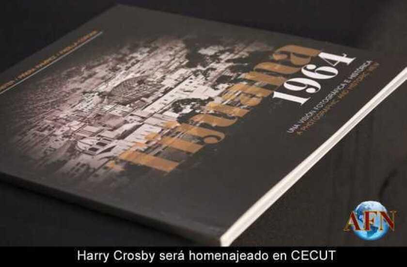 Harry Crosby será homenajeado en CECUT