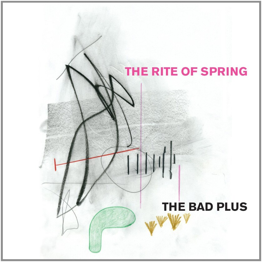"""""""The Rite of Spring"""" by The Bad Plus"""