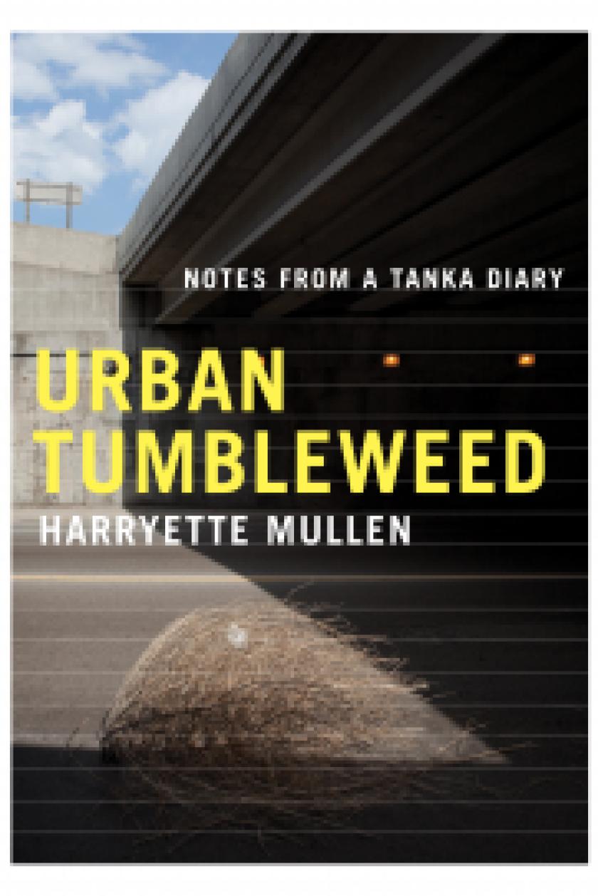 "Harryette Mullen's new collection of poetry, ""Urban Tumbleweed."""
