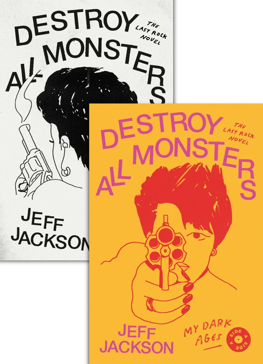 "The two versions of Jeff Jackson's book ""Destroy All Monsters."" Credit: FSG Originals"