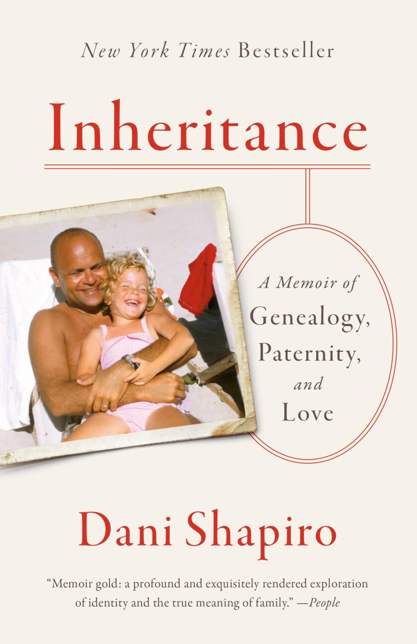 "A book jacket for ""Inheritance,"" by Dani Shapiro. Credit: Anchor"
