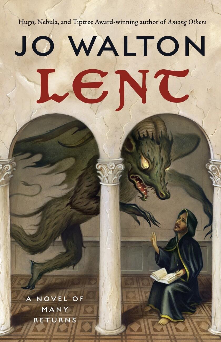 "Book jacket for ""Lent"" by Jo Walton."