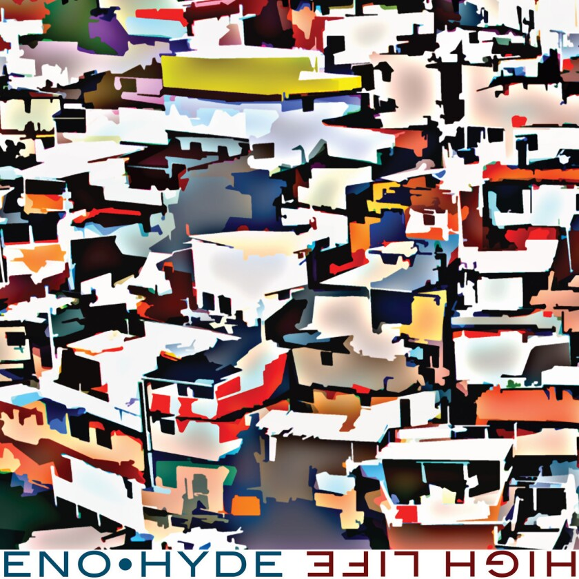 """The collaboration between Brian Eno and Karl Hyde continues with """"High Life."""""""