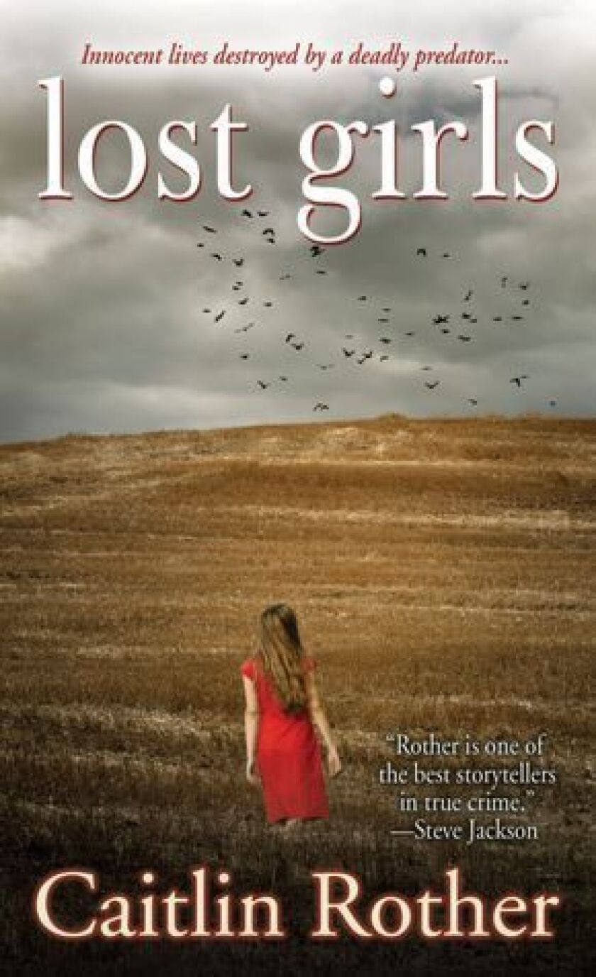 The cover of 'Lost Girls' by author Caitlin Rother.