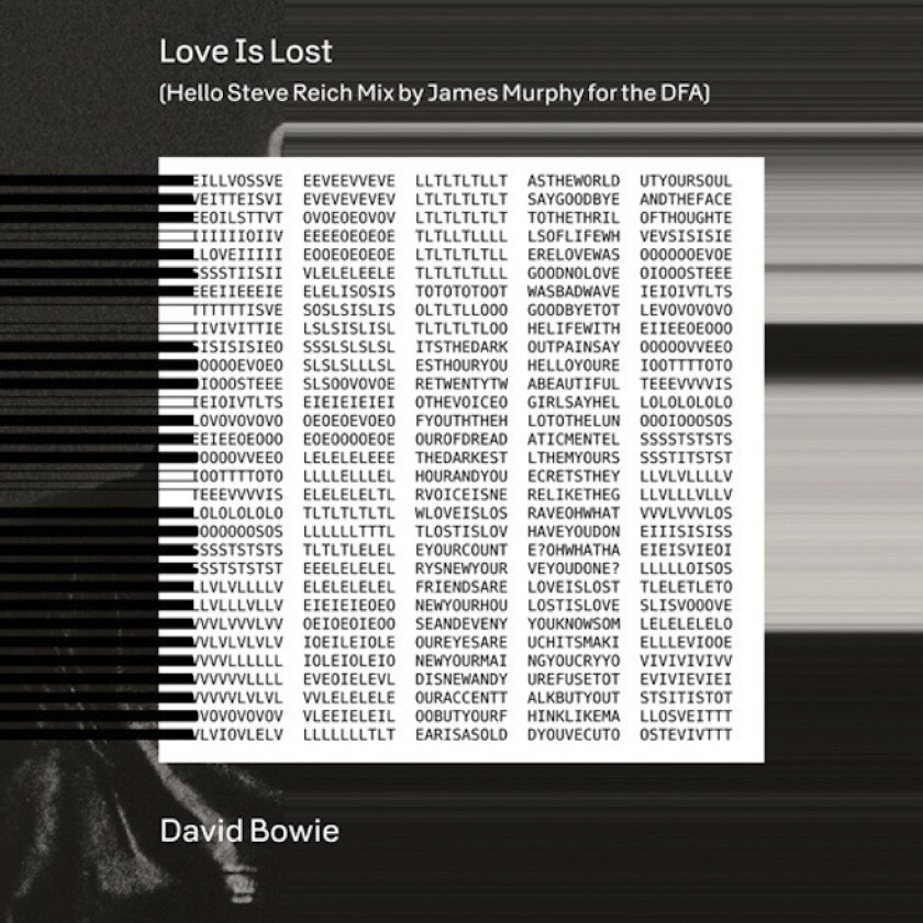 """The cover of a new remix of David Bowie's """"Love Is Lost."""" The track was remixed by James Murphy for the DFA, and nods to Steve Reich's """"Clapping Music."""""""