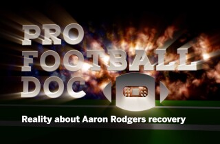 Pro Football Doc: Reality about Aaron Rodgers recovery