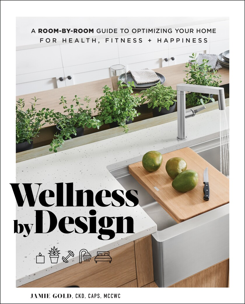"""Wellness by Design"" by Jamie Gold (Tiller Press, 256 pages)"
