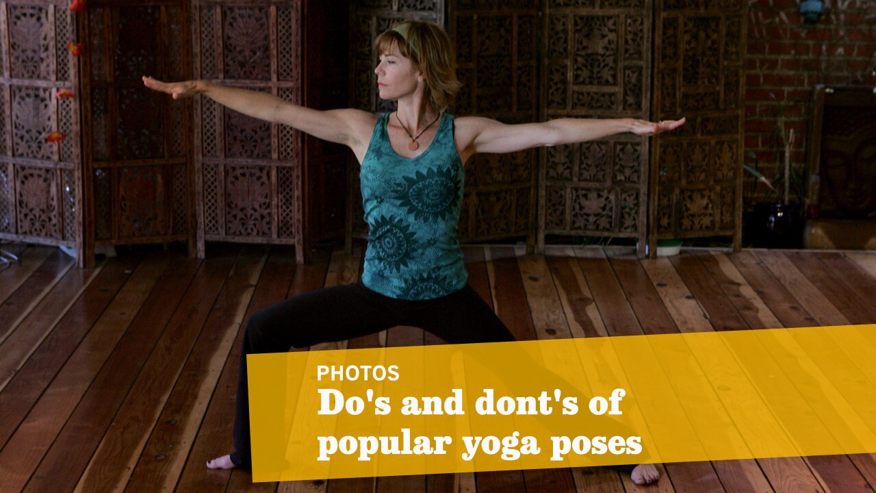 Do's and dont's of popular yoga poses