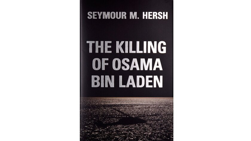 """Cover of """"The Killing of Osama Bin Laden"""" by Seymour M. Hersh."""