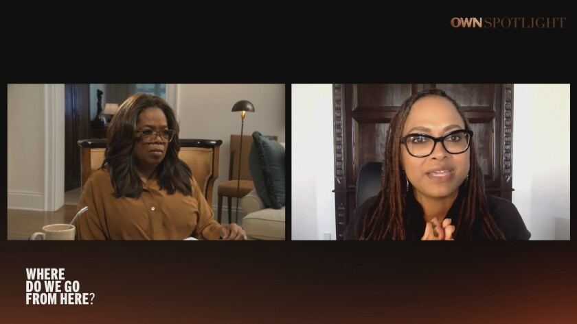 """Oprah Winfrey, left, and Ava DuVernay during night one of the two-night OWN special """"Where Do We Go from Here?"""""""