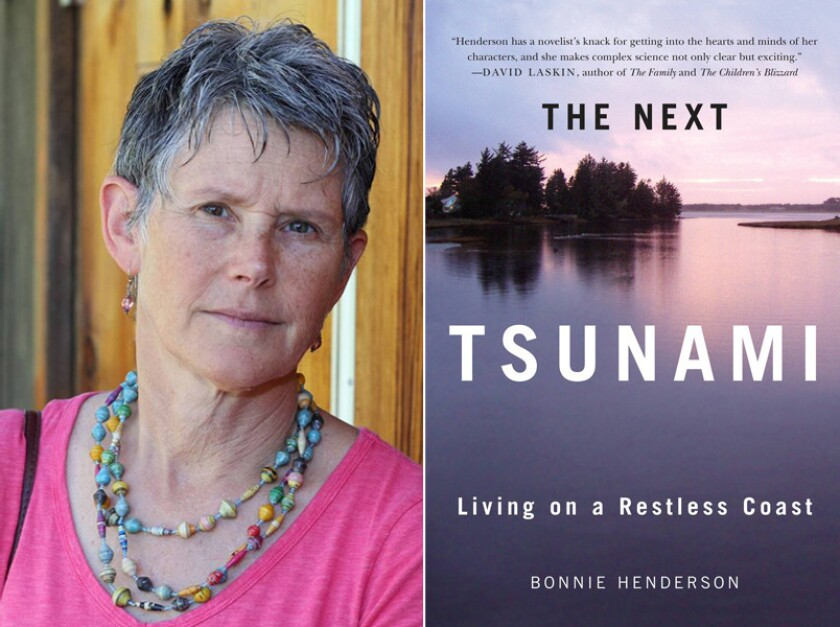 """Author Bonnie Henderson and the cover of her book, """"The Next Tsunami: Living on a Restless Coast."""""""