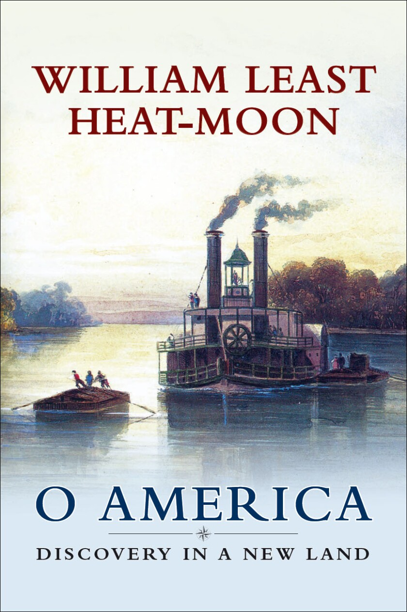 """Book jacket of """"O America"""" by William Least Heat-Moon."""