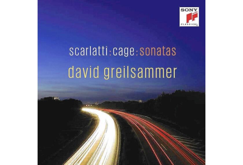 """Scarlatti: Cage: Sonatas"" by David Greilsammer"