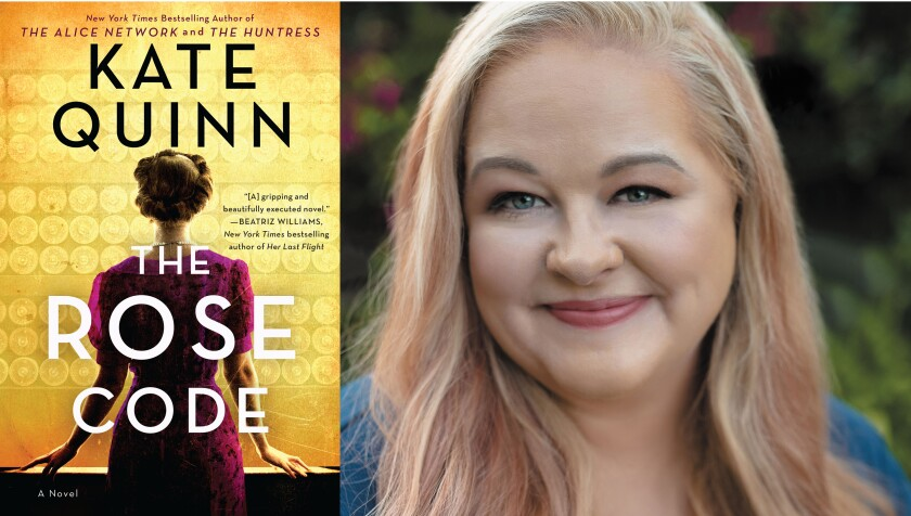 "San Diego author Kate Quinn and her new book ""The Rose Code"""