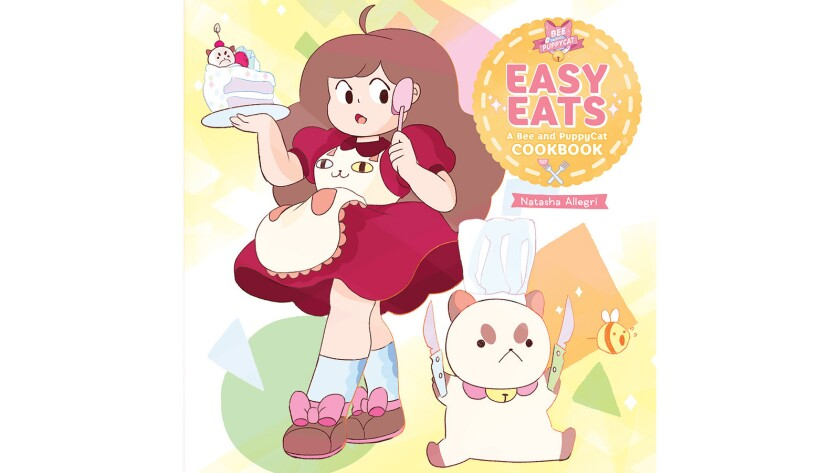 """The cover for """"Easy Eats: A Bee and PuppyCat Cookbook."""""""