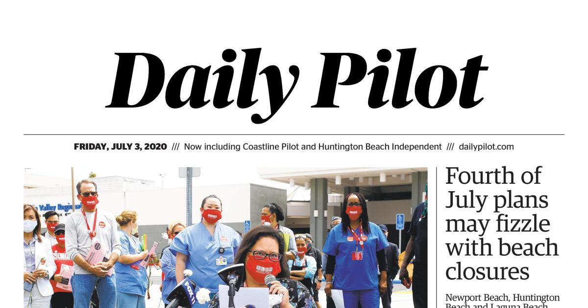 Daily Pilot e-Newspaper: Friday, July 3, 2020