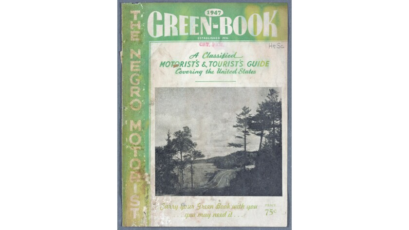 "A 1947 copy of ""The Negro Motorist Green Book,"" a travel guide published for black travelers starting in 1936."