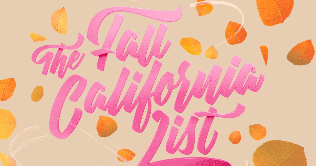 The 40 best California experiences: Fall edition