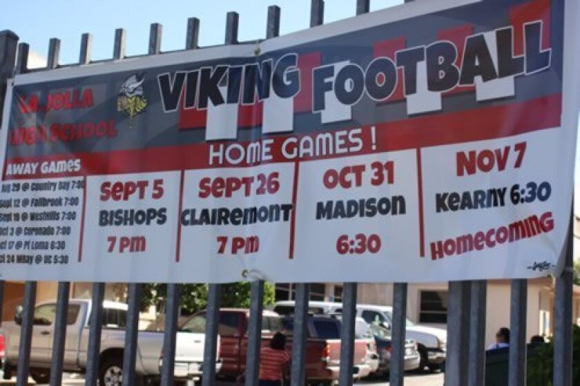 La Jolla High Vikings' home football schedule is posted at the school.