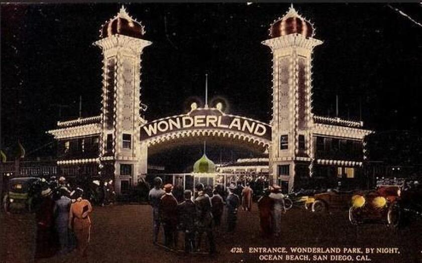 1913: The entrance to the long-gone Wonderland amusement park in Ocean Beach