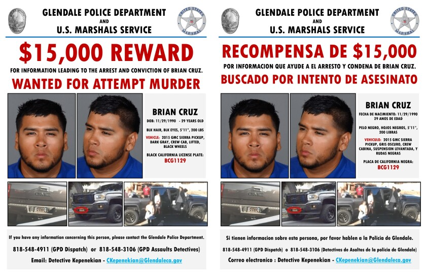 A wanted poster from the Glendale Police Department and U.S. Marshals Service in both English and Spanish offers a $15,000 reward for information that leads to the arrest and conviction of Brian Cruz, who has been on the run from authorities since July after allegedly beating his former fiancee and her mother with a hammer.