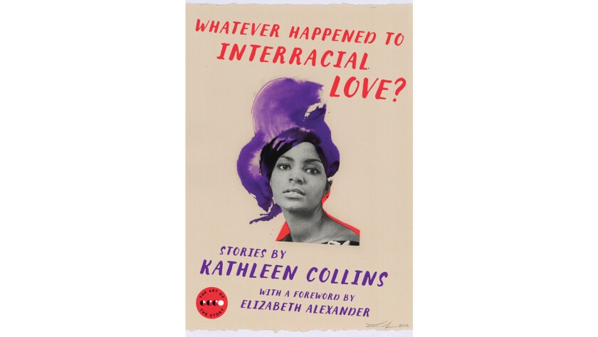 """""""Whatever Happened to Interracial Love?"""" by Kathleen Collins"""