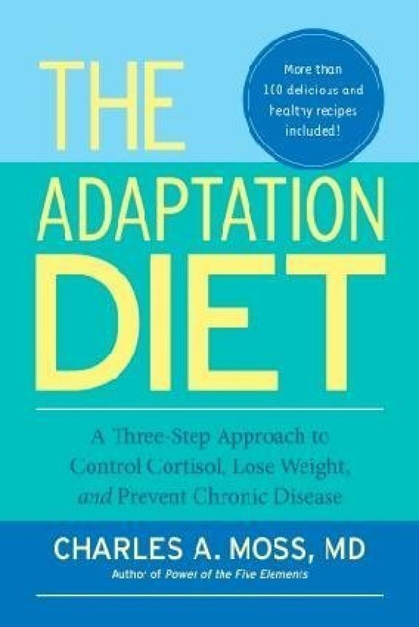 """""""The Adaptation Diet"""" by Dr. Charles A. Moss"""