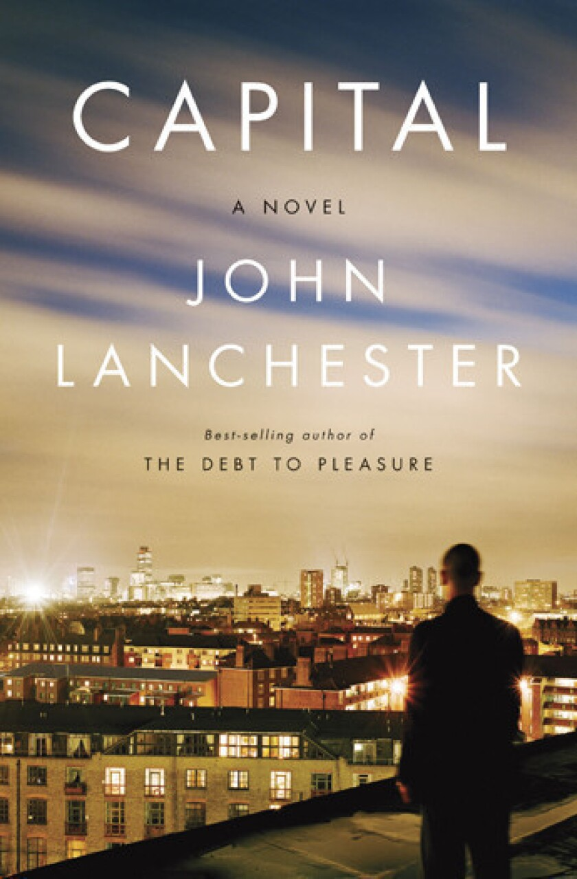 Book review: 'Capital' by John Lanchester
