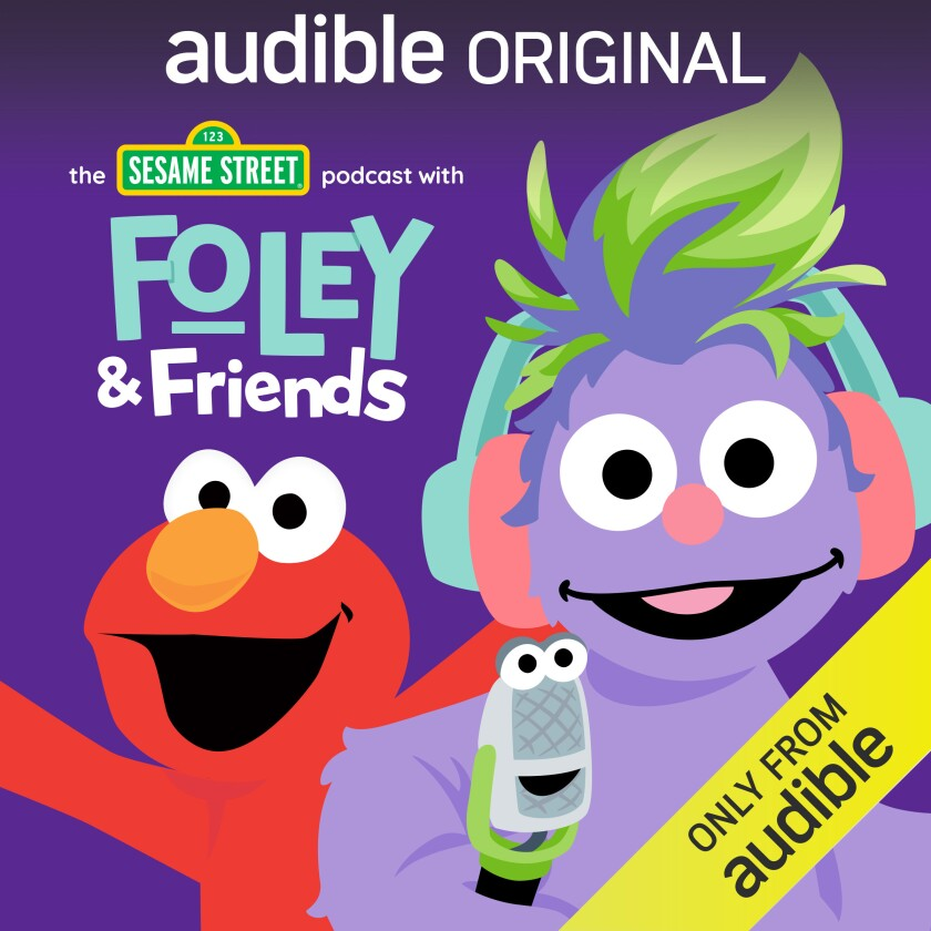 """This image released by Audible shows cover art for """"The Sesame Street Podcast with Foley & Friends."""" The podcast, led by 6-year-old furry monster Foley and her sidekick Mikee the Microphone, gives some screen-free educational entertainment to kids who may be having spotty school lessons during the pandemic. (Audible via AP)"""