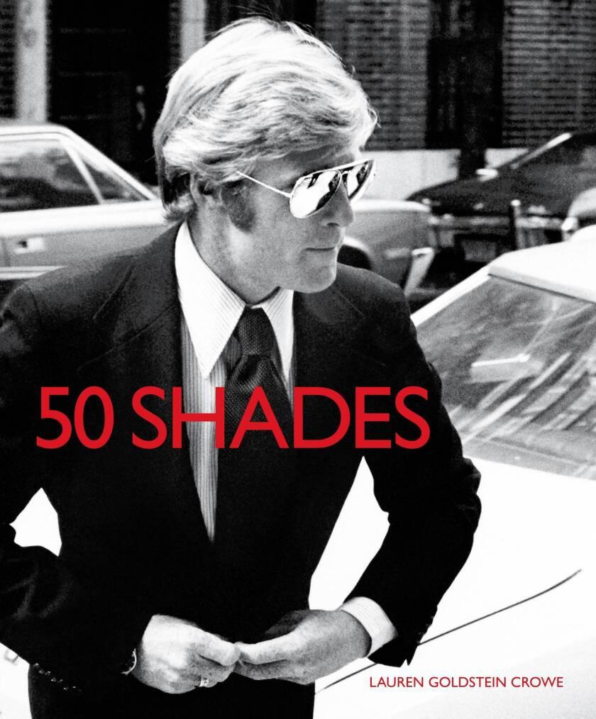 """50 Shades"" by Lauren Goldstein Crowe (Reel Art Press, $29.95)"