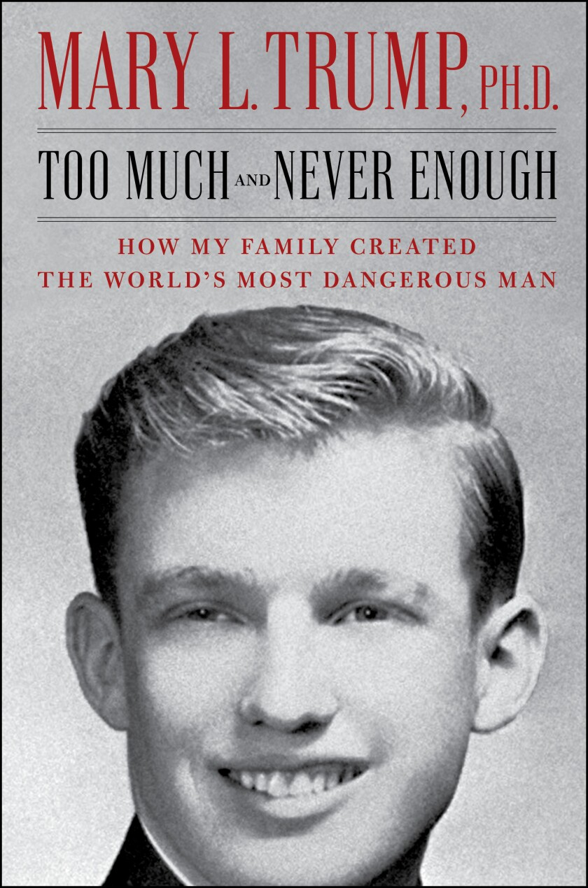 """""""Too Much and Never Enough: How My Family Created the World's Most Dangerous Man"""""""