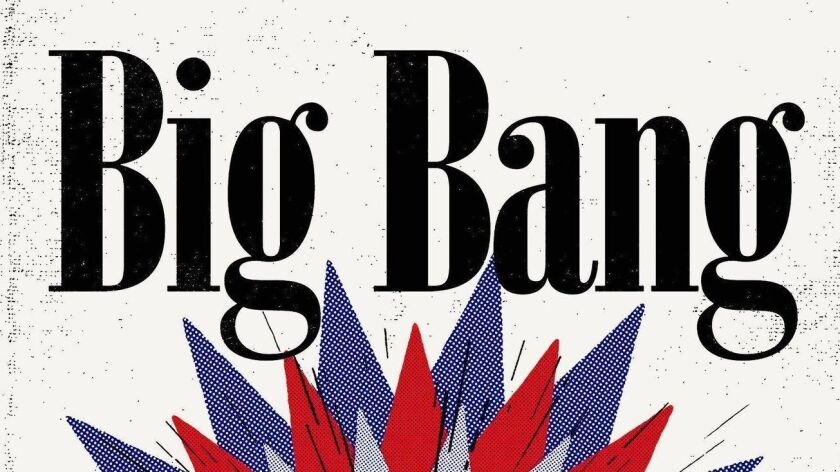 "A book jacket for David Bowman's ""Big Bang."" Credit: Little, Brown"