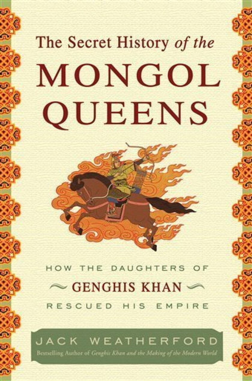 Genghis Khan, Asian conqueror, on women's rights - The San