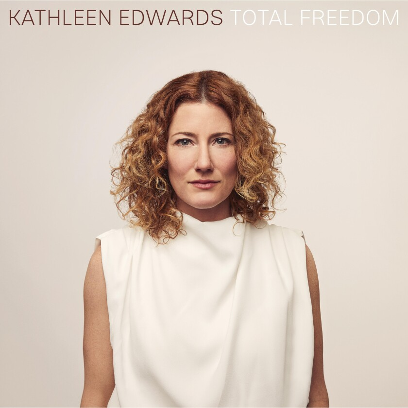 """This cover image released by Dualtone shows """"Total Freedom,"""" a release by Kathleen Edwards. (Dualtone via AP)"""