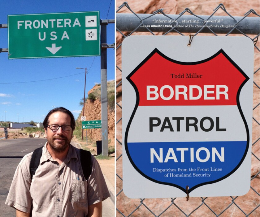 """Author Todd Miller and the cover of his book, """"Border Patrol Nation."""""""