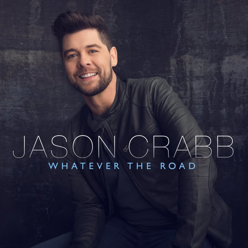 "This CD cover image released by Reunion Records shows ""Whatever the Road,"" by Jason Crabb. (Reunion Records via AP)"