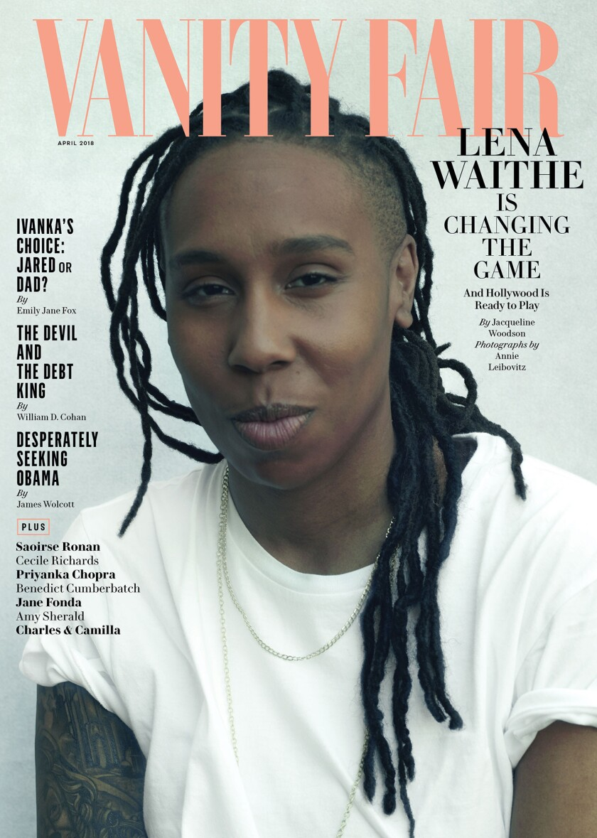 Lena Waithe on the April 2018 cover of Vanity Fair magazine. This is for Image section cover story