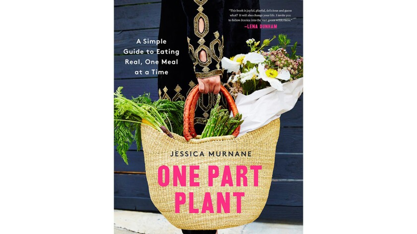 One Part Plant' is all about plant-based eating, but don't