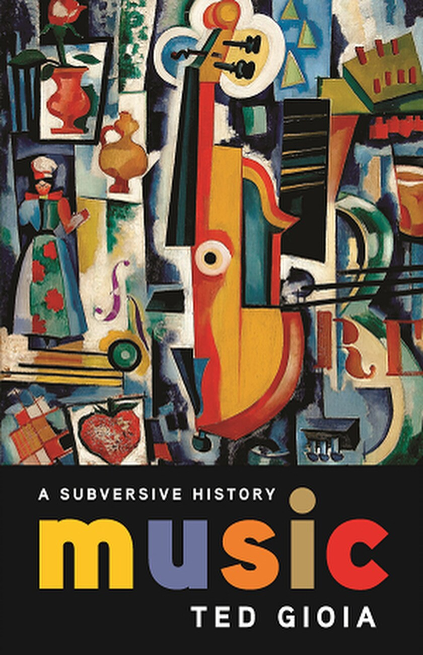 """Music: A Subersive History"""
