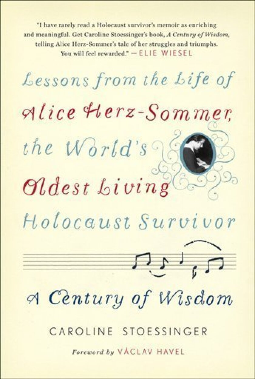 """In this book cover image released by Spiegel & Grau, """"A Century of Wisdom: Lessons from the Life of Alice Herz-Sommer, the World's Oldest Living Holocaust Survivor"""" by Caroline Stoessinger, is shown. (AP Photo/Spiegel & Grau)"""