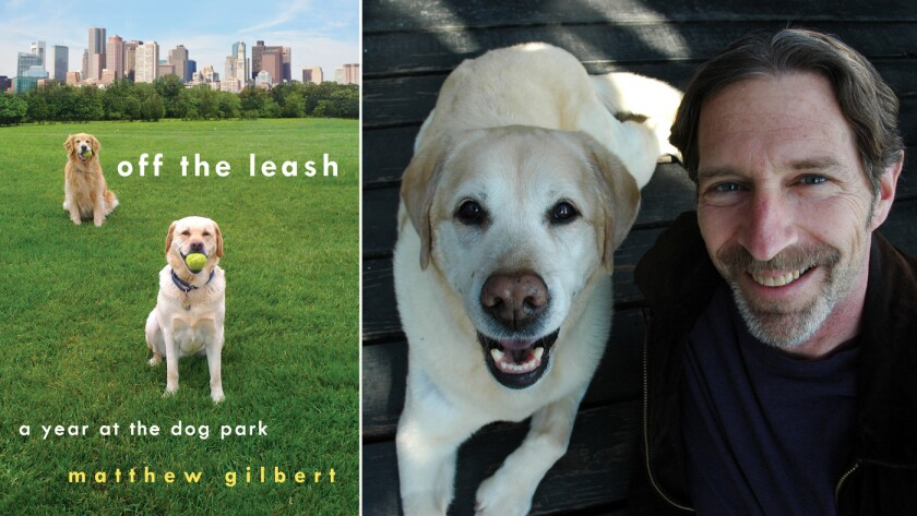 """The cover of """"Off the Leash"""" and author Matthew Gilbert."""
